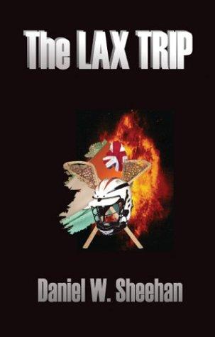 The Lax Trip: Sheehan, Daniel W.