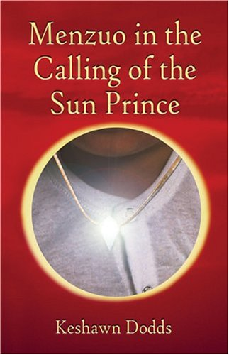 9781413710298: Menzuo in the Calling of the Sun Prince
