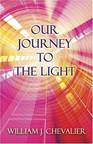 9781413711158: Our Journey to the Light