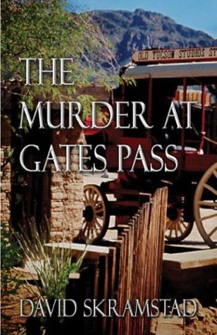 9781413711349: The Murder at Gates Pass
