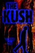 9781413711943: The Kush