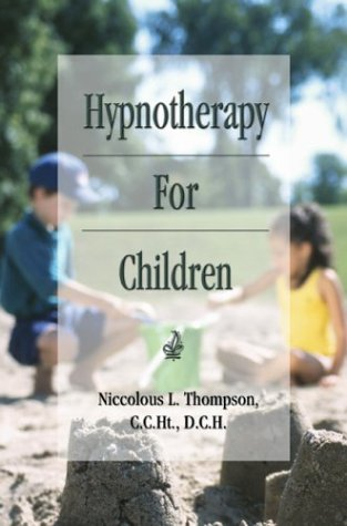 9781413713473: Hypnotherapy For Children