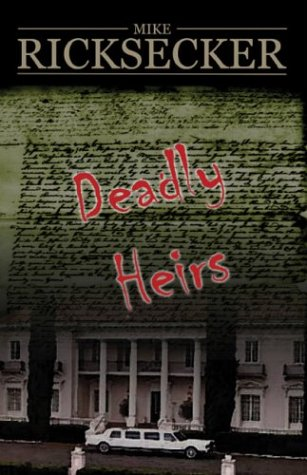 9781413714036: Deadly Heirs