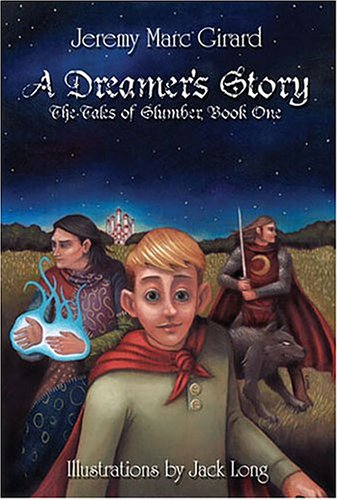 9781413715309: A Dreamer's Story : The Tales of Slumber, Book 1