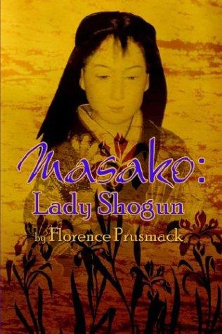 9781413715910: Masako: Lady Shogun