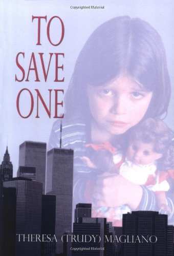 9781413716993: To Save One