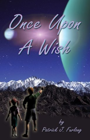 9781413717570: Once Upon A Wish : A Galactic Adventure