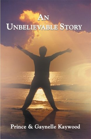 9781413717648: An Unbelievable Story
