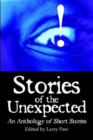 Stories of the Unexpected (1413718248) by Richard Lawrence