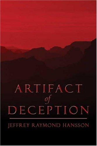 9781413718492: Artifact of Deception
