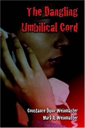 9781413719192: The Dangling Umbilical Cord