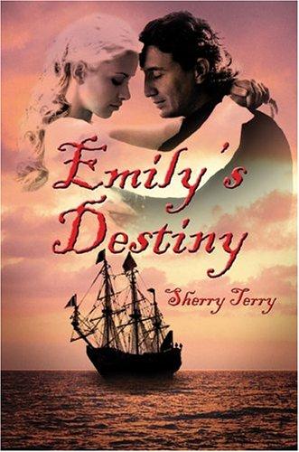 9781413721102: Emily's Destiny