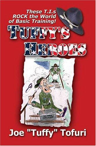 9781413721317: Tuffy's Heroes