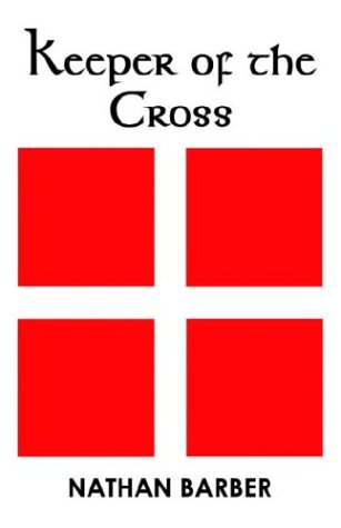 9781413721362: Keeper of the Cross