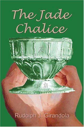 9781413721645: The Jade Chalice