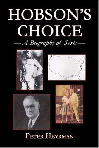 9781413723007: Hobson's Choice: A Biography of Sorts