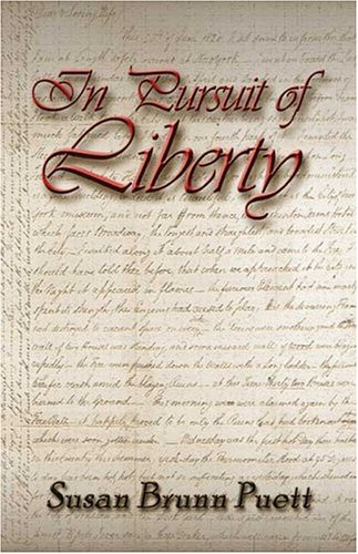 In Pursuit of Liberty: Susan Brunn Puett