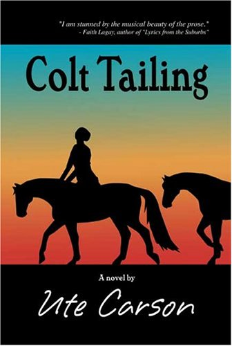 9781413724738: Colt Tailing