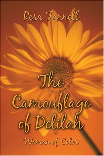 9781413725285: The Camouflage of Delilah: A Woman of Color
