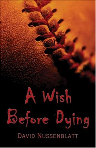 9781413725896: A Wish Before Dying