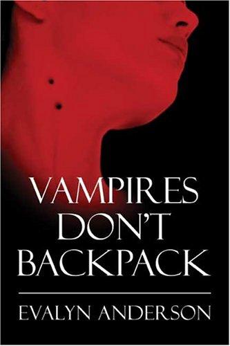 9781413726244: Vampires Don't Backpack