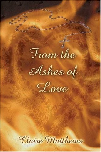 9781413726459: From the Ashes of Love