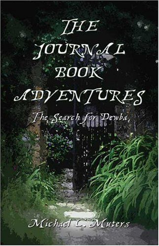 9781413726640: The Journal Book Adventures: The Search for Dewba