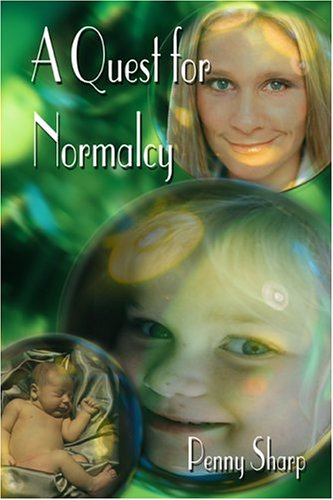 9781413729771: A Quest for Normalcy