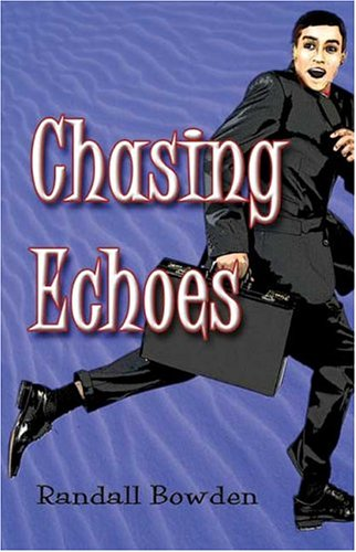 9781413730319: Chasing Echoes