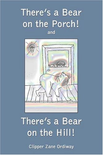 9781413731217: There's a Bear on the Porch!: and: There's a Bear on the Hill!