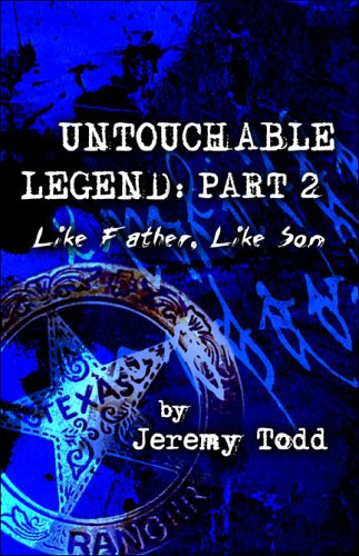 9781413731637: Untouchable Legend: Part 2: Like Father, Like Son