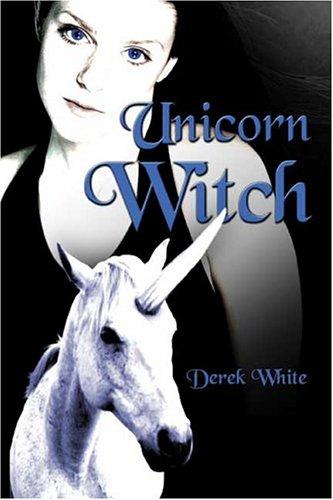 9781413731743: Unicorn Witch