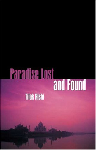 Paradise Lost and Found: Rishi, Tilak