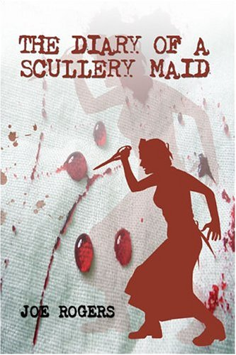 9781413736076: The Diary of a Scullery Maid