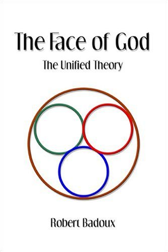 9781413736847: The Face of God: The Unified Theory