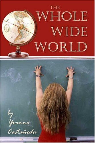 9781413736922: The Whole Wide World