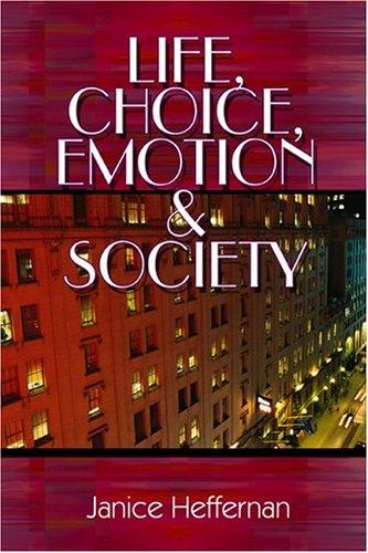 9781413737073: Life, Choice, Emotion and Society