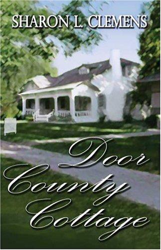 9781413737554: Door County Cottage