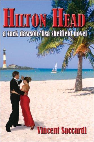 9781413739091: Hilton Head: A Zack Dawson/Lisa Sheffield Novel