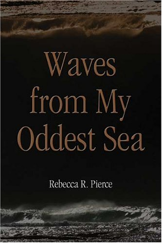 9781413740004: Waves from My Oddest Sea