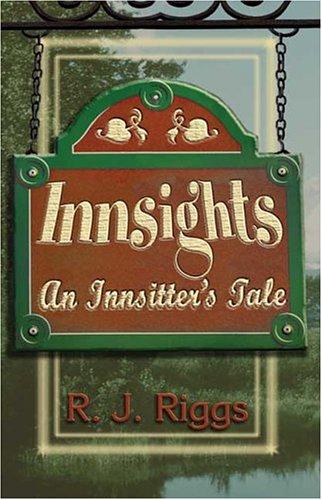 9781413740578: Innsights: An Innsitter's Tale