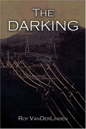 9781413740684: The Darking