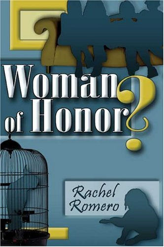 9781413740899: Woman of Honor?