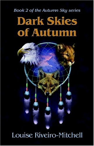 9781413741186: Dark Skies of Autumn: Book 2 of the Autumn Sky series