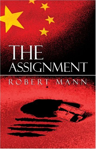9781413742626: The Assignment