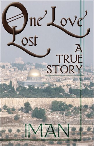 9781413743340: One Love Lost: A True Story