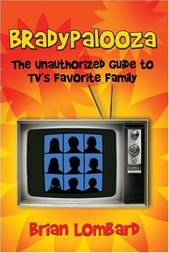 9781413744514: Bradypalooza: The Unauthorized Guide to TV's Favorite Family