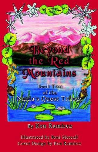 Beyond the Red Mountains: Book Two of: Ramirez, Ken