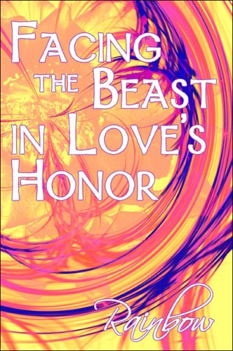 Facing the Beast in Loves Honor: Rainbow