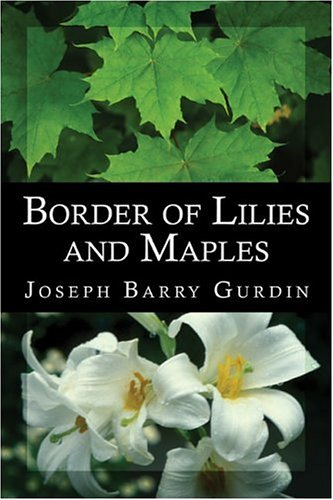 9781413749144: Border of Lilies and Maples